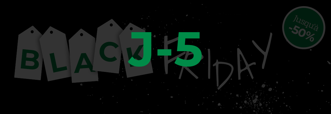 Black friday j-5