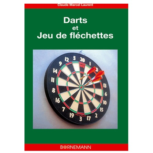 livre darts et jeux de fl chettes. Black Bedroom Furniture Sets. Home Design Ideas